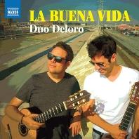LA BUENA VIDA/ DUO DELORO [듀오 델로로: 두 대의 기타를 위한 작품집]