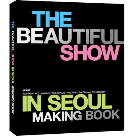 THE BEAUTIFUL SHOW IN SEOUL: 콘서트 메이킹북 [초회 한정판: 메이킹북(약240P)+포스트 카드 7종 세트]