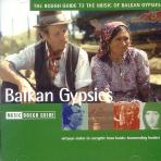 THE ROUGH GUIDE TO THE <!HS>MUSIC<!HE> OF BALKAN GYPSIES