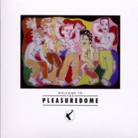 WELCOME TO THE PLEASUREDOME [180G LP]