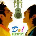 DEPAPEPE - DO!