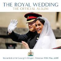 THE ROYAL WEDDING: THE OFFICIAL ALBUM [영국 해리왕자 결혼식 실황 - 공식음반]