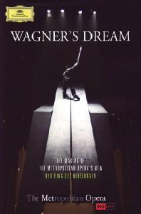 WAGNER`S DREAM: DER RING DES NIBELUNGEN/ SUSAN FROEMKEN [바그너의 꿈: 메트반지 제작 다큐멘터리]
