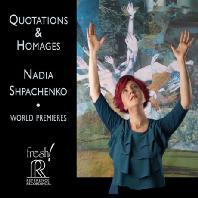 QUOTATIONS & HOMAGES [나디아 슈파첸코: 인용과 경의 - 현대 피아노 작품집]