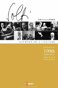 JOURNEY OF A LIFETIME [일평생의 여정: 게오르그 솔티 탄생 100주년 기념 다큐멘터리]