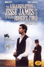 비겁한 로버트 포드의 제시 제임스 암살 [THE ASSASSINATION OF JESSE JAMES BY THE COWARD ROBERT FORD]