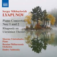 PIANO CONCERTOS NOS.1 & 2/ SHORENA TSINTSABADZE, DMITRY YABLONSKY [리아푸노프: 피아노 협주곡 1, 2번]