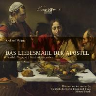 DAS LIEBESMAHL DER APOSTEL/ MALE VOICE CHOIR OF VOCAPELLA, MARCUS BOSCH [바그너: 사도들의 신성한 만찬, <파르지팔> 전주곡, 성금요일 음악 - 보카펠라 남성 합창단]