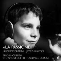 LA PASSIONE/ STEFANO VEGGETT, ENSEMBLE CORDIA, ERICH HOBARTH [보케리니: 첼로 협주곡 G장조, 하이든: 바이올린 협주곡 C장조, 교향곡 44번 외]