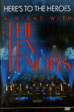 HERE`S TO THE HEROES: A NIGHT WITH THE TEN TENORS [텐 테너스 함부르그 공연실황]