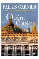 PALAIS GARNIER: UN OPERA POUR UN EMPIRE [가르니에 궁전: 파리 오페라하우스 건립기] [한글자막]