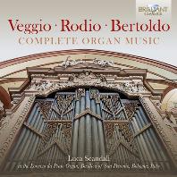 COMPLETE ORGAN MUSIC/ LUCA SCANDALI, MAURO MORINI [베지오, 로디오, 베르톨도: 오르간 음악 전곡 - 루카 스칸달리]