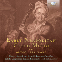 EARLY NEAPOLITAN CELLO MUSIC/ MILLI FULLIN [그레코, 프랑코네: 초기 나폴리 악파의 첼로 음악]