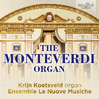 THE MONTEVERDI ORGAN/ KRIJN KOETSVELD, ENSEMBLE LE NUOVE MUSICHE [몬테베르디 오르간: 몬테베르디 시대의 오르간 작품]