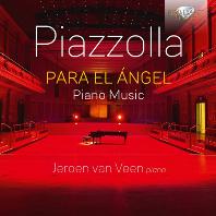 PARA EL ANGEL/ JEROEN VAN VEEN [피아졸라: 피아노 작품 - 예로엔 반 빈]