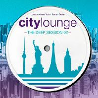 CITY LOUNGE: THE DEEP SESSION 02
