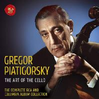 THE ART OF THE CELLO: THE COMPLETE RCA AND COLUMBIA ALBUM COLLECTION [그레고르 피아티고르스키: 첼로의 예술]