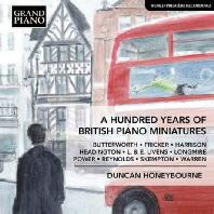 A HUNDRED YEARS OF BRITISH PIANO MINATURES/ DUNCAN HONEYBOURNE [100년간의 영국 피아노 소품 - 던칸 허니본]