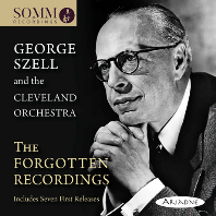GEORGE SZELL AND THE CLEVELAND ORCHESTRA [조지 셀과 클리블랜드 오케스트라의 잊혀진 녹음]
