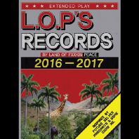 L.O.P'S RECORDS 2016-2017 [EP]