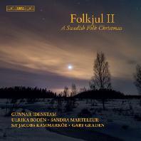 FOLKJUL 2: A SWEDISH FOLK CHRISTMAS/ GUNNAR IDENSTAM [SACD HYBRID] [스웨덴 민속 크리스마스 2집]