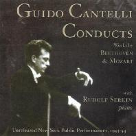 GUIDO CANTELLI CONDUCTS WORKS BY BEETHOVEN & MOZART 1953-54