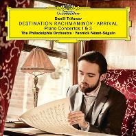 DESTINATION RACHMANINOV, ARRIVAL: PIANO CONCERTOS NO.1 & 3/ YANNICK NEZET-SEGUIN [라흐마니노프: 피아노 협주곡 1, 3번 - 다닐 트리포노프, 네제-세겡]