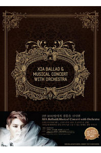 XIA(시아-김준수) - BALLAD & MUSICAL CONCERT WITH ORCHESTRA [3DVD+포토북]