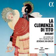 LA CLEMENZA DI TITO/ JEREMIE RHORER [모차르트: 오페라 <티토 황제의 자비> 전곡]