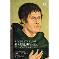 EIN FESTE BURG IST UNSER GOTT: LUTHER AND THE MUSIC OF THE REFORMATION/ VOX LUMINIS, LIONEL MEUNIER, BART JACOBS [2CD+BOOK] [루터와 종교개혁의 음악: 복스 루미니스]