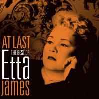 ETTA JAMES - AT LAST: THE BEST OF ETTA JAMES