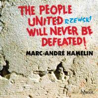 THE PEOPLE UNITED WILL NEVER BE DEFEATED/ MARC-ANDRE HAMELIN [제프스키: 뭉친 국민은 패배하지 않는다 - 마르크 앙드레 아믈랭]