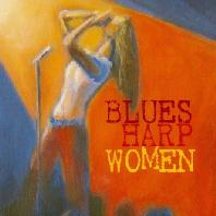 BLUES HARP WOMAN [DELUXE EDITION]