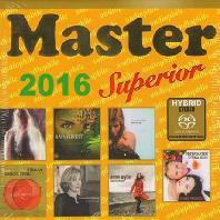 MASTER SUPERIOR 2016 [SACD HYBRID]
