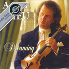 ANDRE RIEU - DREAMING