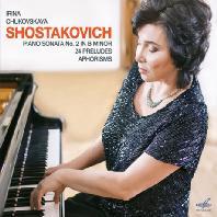 WORKS FOR PIANO/ IRINA CHUKOVSKAYA [쇼스타코비치: 피아노 소나타 2번, 24개의 전주곡, 아포리즘 - 이리나 츄코프스카야]
