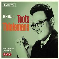 THE REAL...THE ULTIMATE TOOTS THIELEMANS COLLECTION