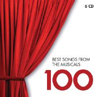 BEST SONGS FROM THE MUSICALS 100