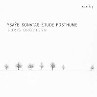 SONATAS, ETUDE POSTHUM/ BORIS BROVTSYN [이자이: 무반주 바이올린 소나타 전곡 - 보리스 브로프친]