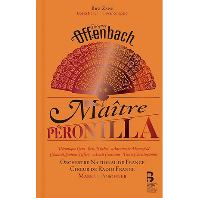 MAITRE PERONILLA/ MARKUS POSCHNER [2CD+BOOK] [오펜바흐: 오페라 <장인 페로니야>]
