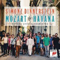 MOZART IN HAVANA/ HAVANA LYCEUM ORCHESTRA [모차르트: 피아노 협주곡 21 & 23번 - 시몬 디너스틴]