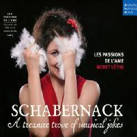 SCHABERNACK: A TREASURE TROVE OF MUSICAL JOKES/ LES PASSIONS DE L`AME [슈멜처, 비버 & 푹스: 장난 - 메렛 뤼티]