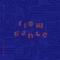 SLOW DANCE [정규 1집]