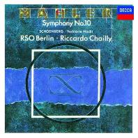 SYMPHONY NO.10 & VERKLARTE NACHT/ RICCARDO CHAILLY [SHM-CD] [말러: 교향곡 10번 & 쇤베르크: 정화된 밤- 샤이]