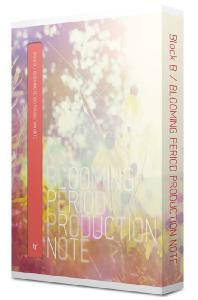 BLOOMING PERIOD PRODUCTION NOTE [2DVD+포토북]