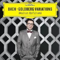 GOLDBERG VARIATIONS/ MAHAN ESFAHANI [마한 에스파하니: 바흐 골드베르크 변주곡]