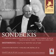 IN MEMORIAM/ TIMOFEI DOKSHITSER, SAULIUS SONDECKIS [산데츠키스가 지휘하는 쇼스타코비치: <햄릿> 모음곡, 피아노 협주곡 1번, 현악사중주 8번(체임버 오케스트라 편곡 버전)]