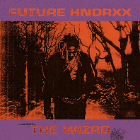 THE WIZRD: FUTURE HNDRXX PRESENTS