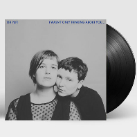I WASN`T ONLY THINKING ABOUT YOU [LP]