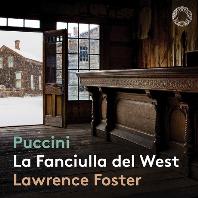 LA FANCIULLA DEL WEST/ LAWRENCE FOSTER [SACD HYBRID] [푸치니: 서부의 아가씨 - 로렌스 포스터]